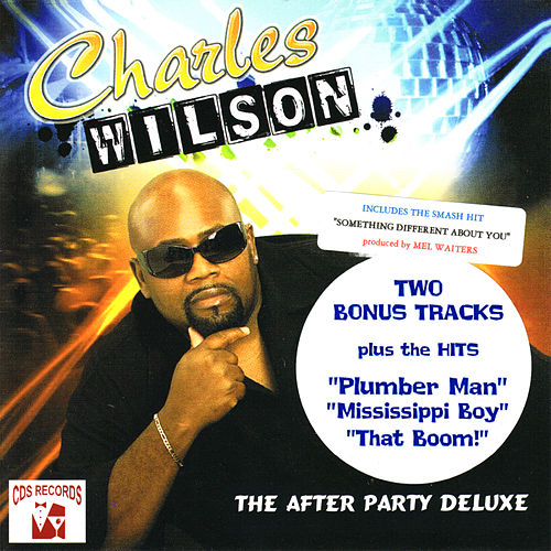 The After Party Deluxe by Charles Wilson