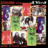 Riddums From D Yard by Various Artists