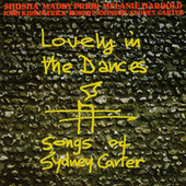 Lovely In The Dances - Songs Of Sydney Carter by Various Artists