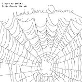 Madeleine Dreams by Taylor Ho Bynum