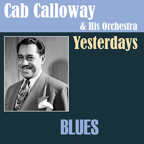 Yesterdays by Cab Calloway