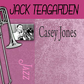 Casey Jones by Jack Teagarden