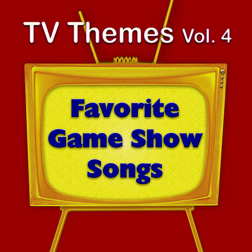 TV Themes Vol. 4 - Favorite Game Show Songs by The Hit Nation