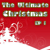 The Ultimate Christmas EP Vol. 1 by The Hit Nation