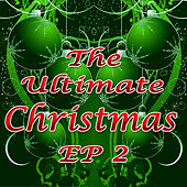 The Ultimate Christmas EP Vol. 2 by The Hit Nation