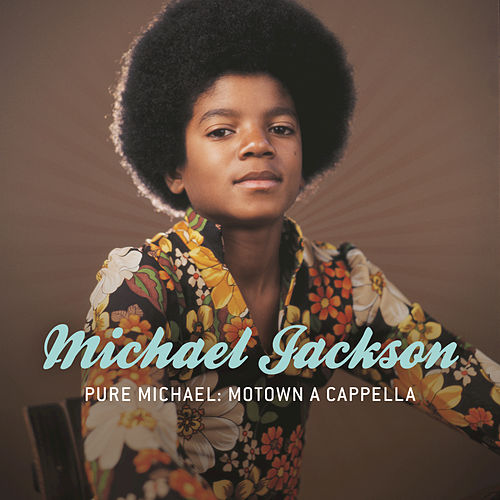 Pure Michael: Motown A Cappella by Michael Jackson