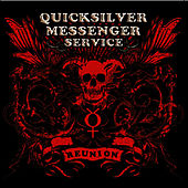 Reunion by Quicksilver Messenger Service