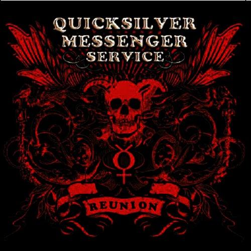 Reunion by Quicksilver Messenger Service