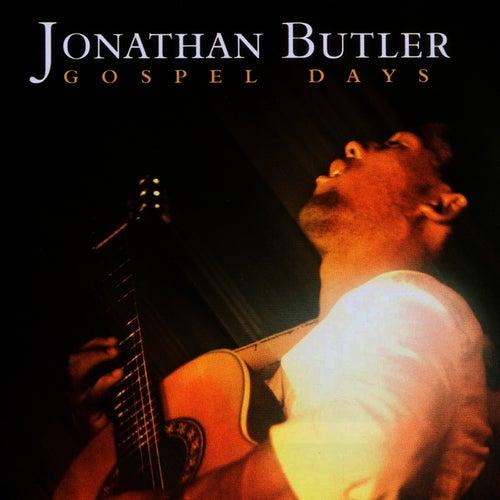 Gospel Days by Jonathan Butler