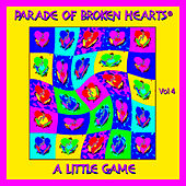 Parade Of Broken Hearts, Vol. 4-