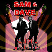 Soul Man - Greatest Hits (Re-Recorded / Remastered Versions) by Sam and Dave