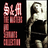S&M - The Masters & Servants Collection by Various Artists