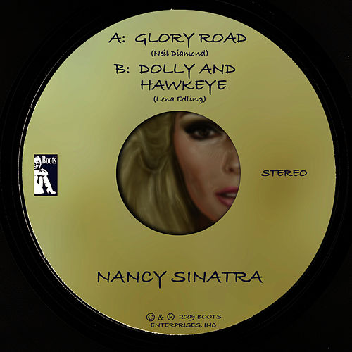 Glory Road / Dolly and Hawkeye (Digital 45) by Nancy Sinatra
