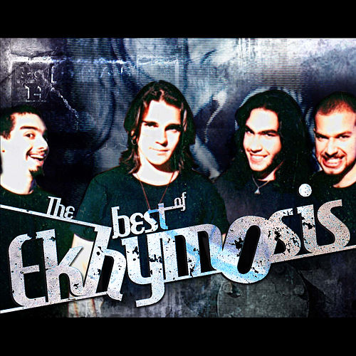 The Best of Ekhymosis by Ekhymosis