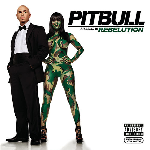 Rebelution by Pitbull