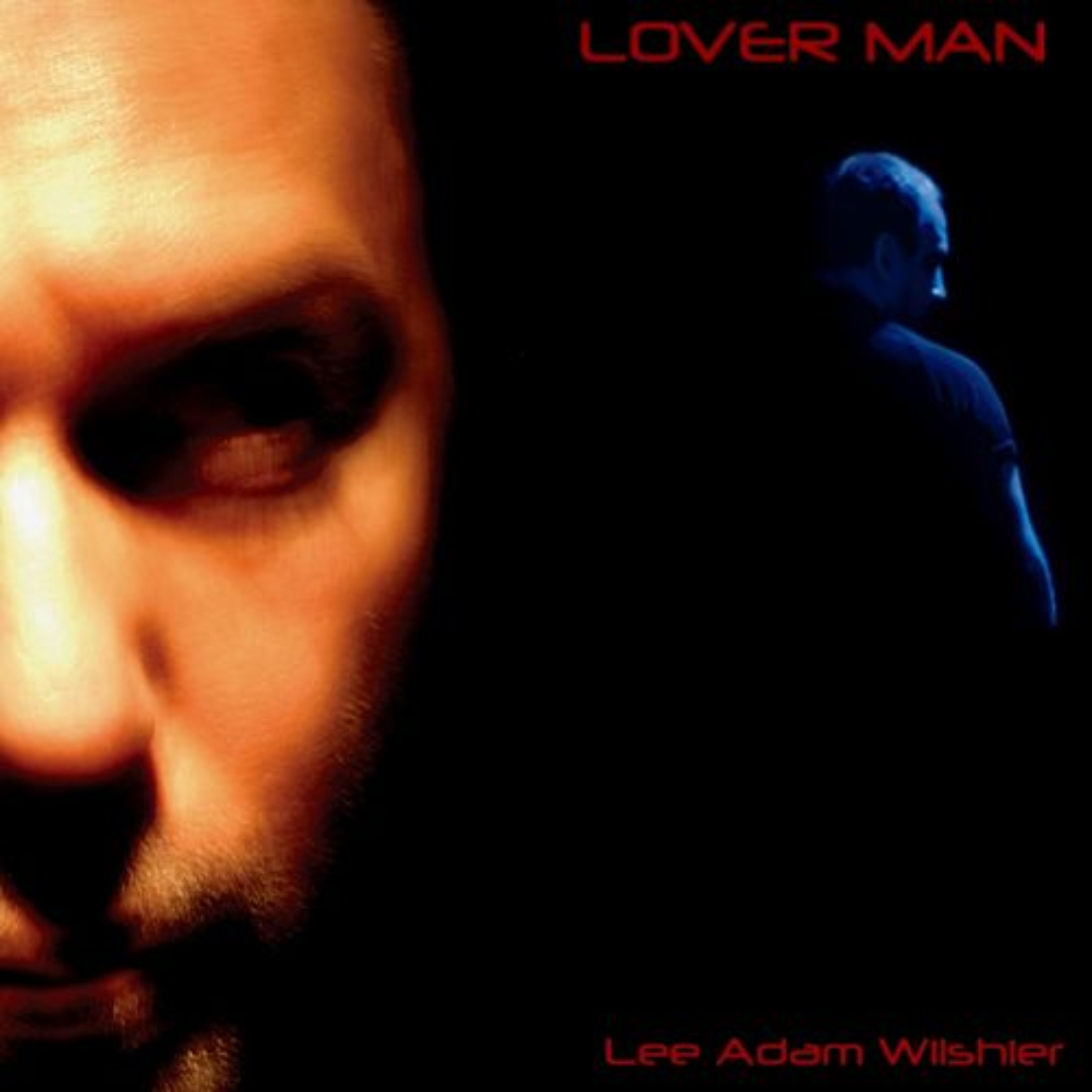 Lover Man by Lee Adam Wilshier