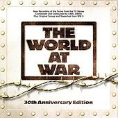The World At War: 30th Anniversary Edition by Various Artists