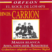 El Rock de los 60's [Orfeon] by Los Hermanos Carrion