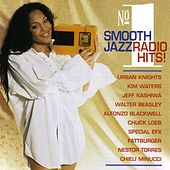 No. 1 Smooth Jazz Radio Hits by Various Artists