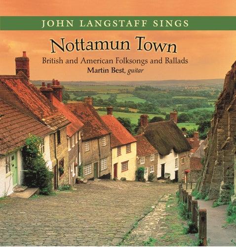 Nottamun Town by John Langstaff