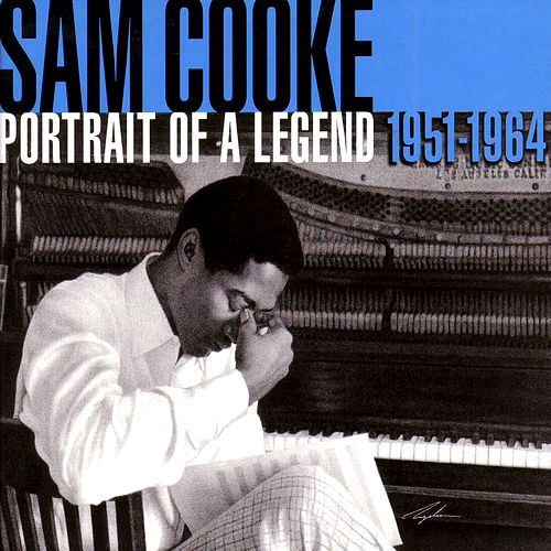Portrait Of A Legend: 1951-64 by Sam Cooke