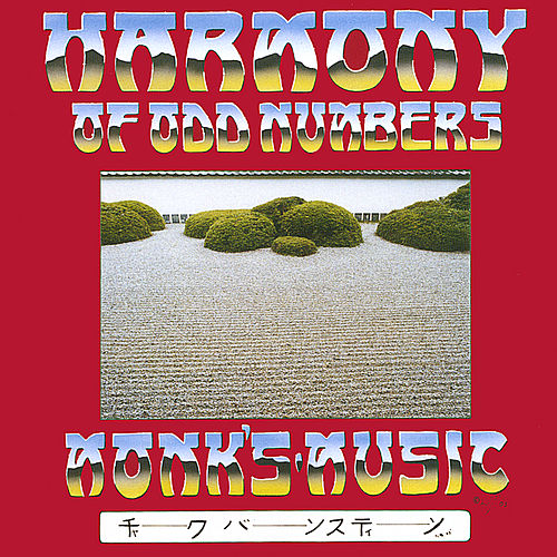 Harmony Of Odd Numbers by Monk's Music Trio
