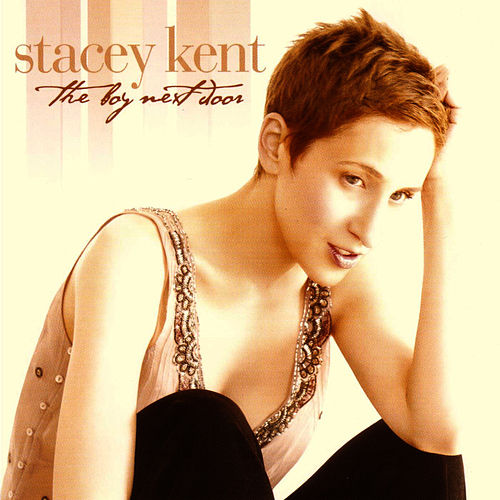 The Boy Next Door by Stacey Kent