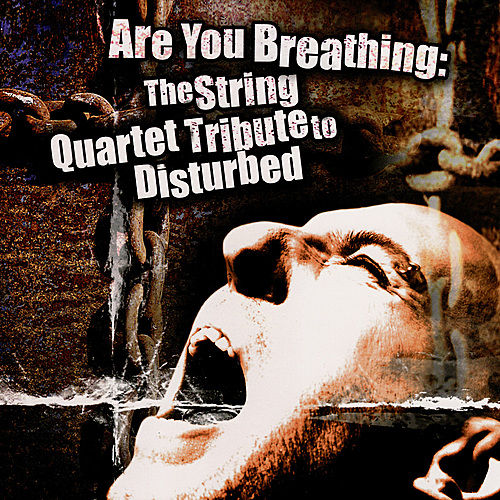 Are You Breathing... Tribute to Disturbed by Various Artists