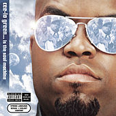 Cee-Lo Green... Is The Soul... by CeeLo Green