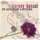Plays For Lovers by Barney Kessel
