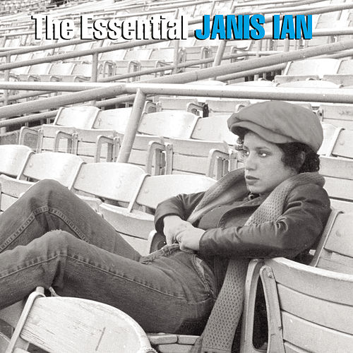 The Essential Janis Ian by Janis Ian
