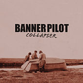 Collapser by Banner Pilot