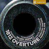 Tchaikovsky: 1812 Overture, Moscow Cantata, Marche Slave by Various Artists