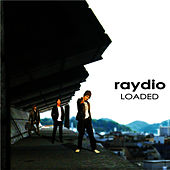 Loaded by Raydio