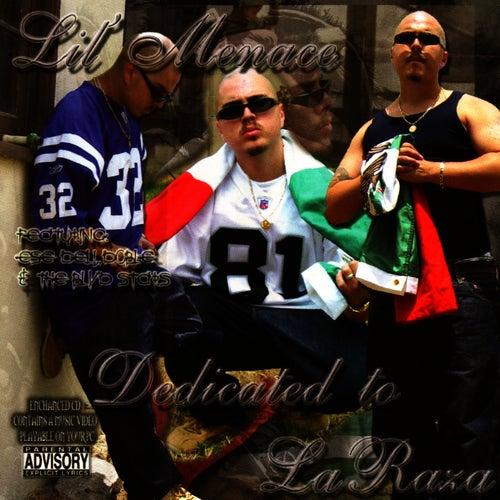 Dedicated to La Raza by Lil Menace