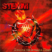 Songs for the Incurable Heart by Stemm