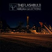 Kirlian Selections by The Flashbulb