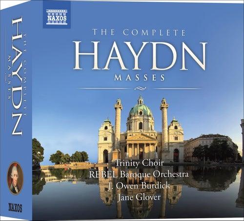 HAYDN, J.: Masses (Complete) (Trinity Choir, Rebel Baroque Orchestra, Burdick, Glover) (8 CD Box set) by Various Artists