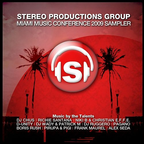 Stereo Productions Group  ( Miami Music Conference 2009 Sampler) by Various Artists