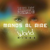Manos Al Aire (World Mixes) by Nelly Furtado