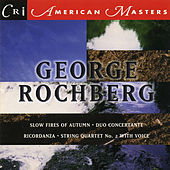 George Rochberg, Vol. 2 by Various Artists