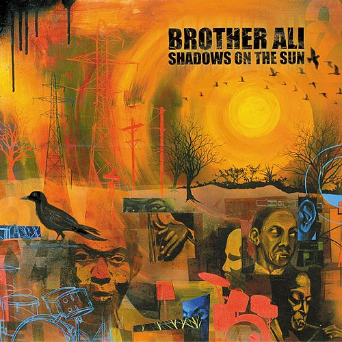 Shadows On The Sun by Brother Ali