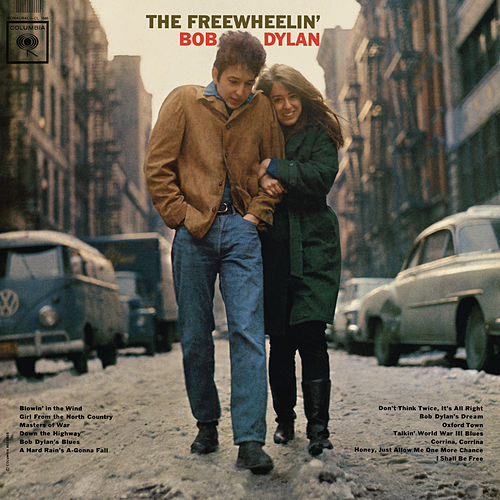 The Freewheelin' Bob Dylan by Bob Dylan