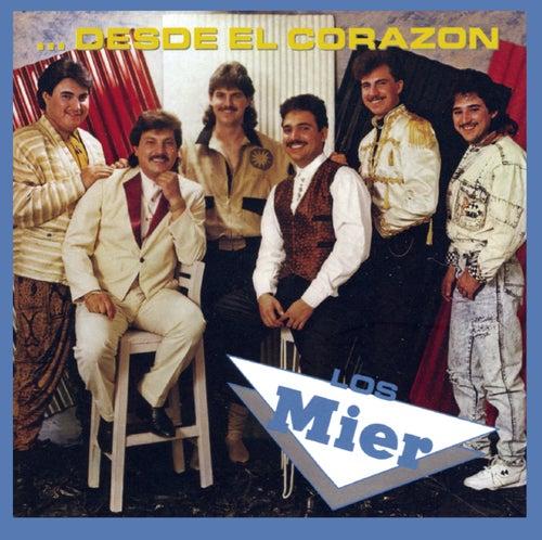 Desde El Corazon... by Los Mier