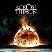 Pestilence & Rapture by Across The Sun