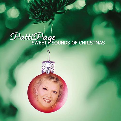 Sweet Sounds Of Christmas by Patti Page