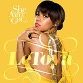 She Ain't Got (Dave Aude Radio Edit) by LeToya