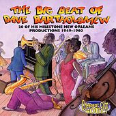 The Big Beat Of Dave Bartholomew: 20 Milestone Dave Bartholomew Productions 1949-1960 by Various Artists