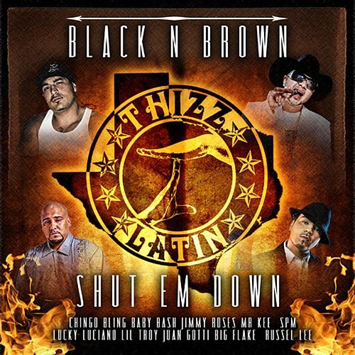 Black N Brown Shut Em Down by Various Artists