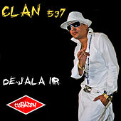 Dejala Ir by Clan 537